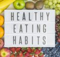 13 Healthy Eating Habits that You Need to Adopt Now